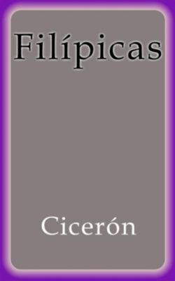 Filípicas, Cicerón