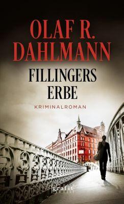 Fillingers Erbe, Olaf R. Dahlmann