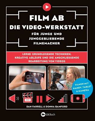 Film ab - Die Video-Werkstatt für junge und junggebliebene Filmemacher -  pdf epub