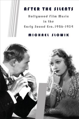 Film and Culture Series: After the Silents, Michael Slowik