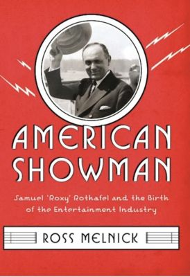Film and Culture Series: American Showman, Ross Melnick
