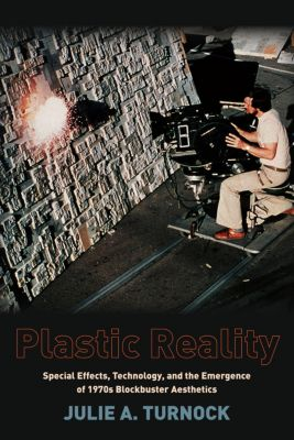 Film and Culture Series: Plastic Reality, Julie Turnock