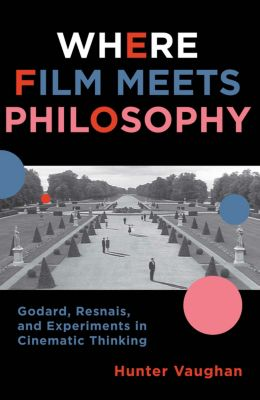 Film and Culture Series: Where Film Meets Philosophy, Hunter Vaughan