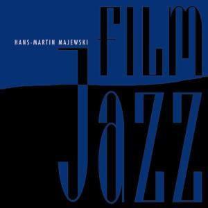 Film-Jazz, Hans-Martin Majewski