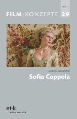 FILM-KONZEPTE: FILM-KONZEPTE 29 - Sofia Coppola
