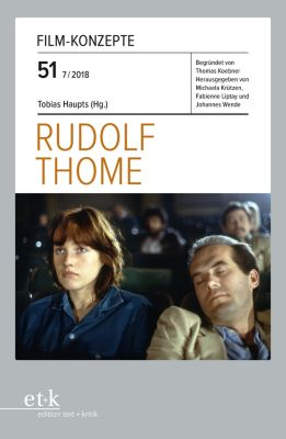 FILM-KONZEPTE: FILM-KONZEPTE 51 - Rudolf Thome