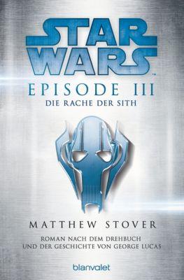 Filmbücher: Star Wars™ - Episode III - Die Rache der Sith, Matthew Stover