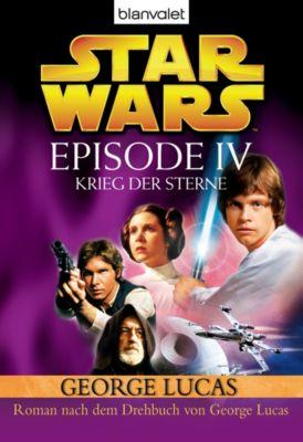 Filmbücher: Star Wars™ - Episode IV - Eine neue Hoffnung, George Lucas