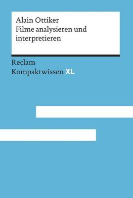 Filme analysieren und interpretieren - Alain Ottiker |
