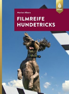 Filmreife Hundetricks - Marion Albers |