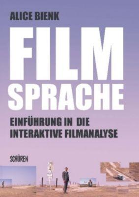Filmsprache - Einführung in die interaktive Filmanalyse, m. DVD, Alice Bienk