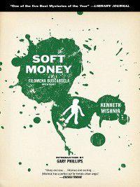 Filomena Buscarsela Mystery: Soft Money, Ken Wishnia