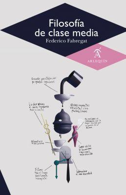 Filosofía de clase media, Federico Fabregat