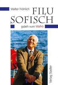 Filusofisch - Walter Fröhlich pdf epub