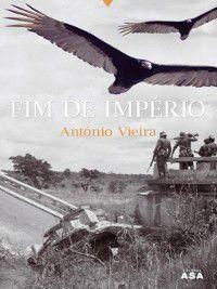 Fim de Império, António Vieira