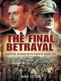 Final Betrayal, Mark Felton