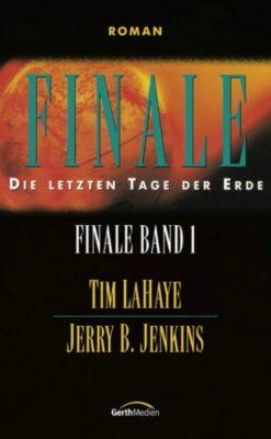 Finale - Band 1, Tim LaHaye, Jerry B. Jenkins