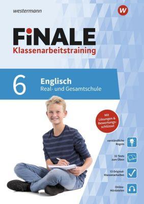 FiNALE Klassenarbeitstraining für die Real- und Gesamtschule - Englisch 6. Klasse - Lara Jost |