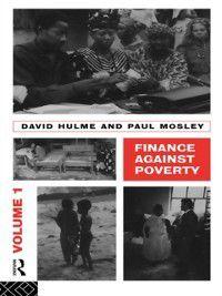 Finance Against Poverty: Volume 1, Hulme David, Paul Mosley