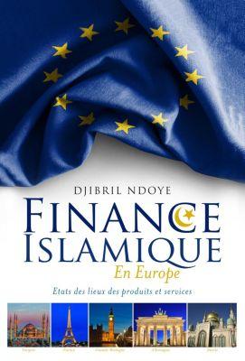 Finance Islamique En Europe, Djibril Ndoye