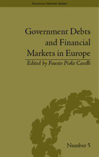 Financial History: Government Debts and Financial Markets in Europe