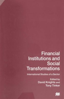 Financial Institutions and Social Transformations