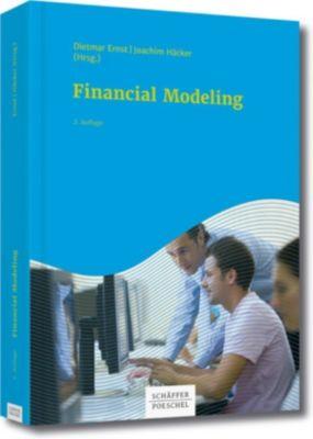 Financial Modeling, Dietmar Ernst, Sebastian Prexl, Joachim Häcker, Michael Bloss, Georg Plötz, Manuel Kleinknecht, Mario Dirnberger