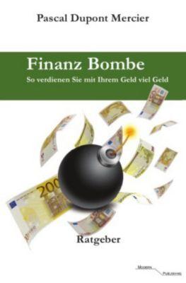 Finanz Bombe - Pascal Dupont Mercier |