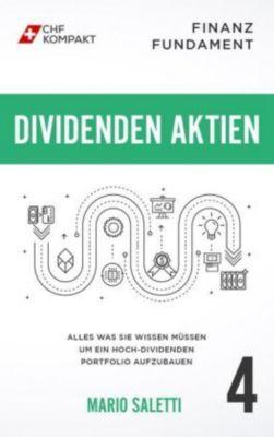 Finanz Fundament: Dividenden Aktien - Mario Saletti |