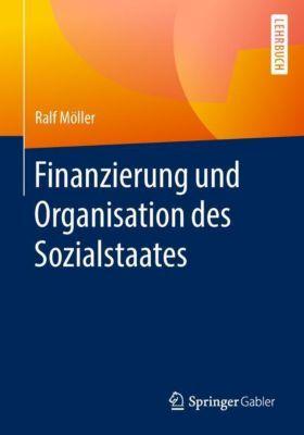 Finanzierung und Organisation des Sozialstaates, Ralf Möller