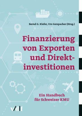 Finanzierung von Exporten und Direktinvestitionen