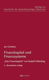 Finanzkapital und Finanzsysteme, Jan Greitens