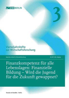 Finanzkompetenz für alle Lebenslagen: Finanzielle Bildung - Wird die Jugend für die Zukunft gewappnet?