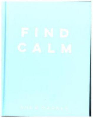 Find Calm, Anna Barnes