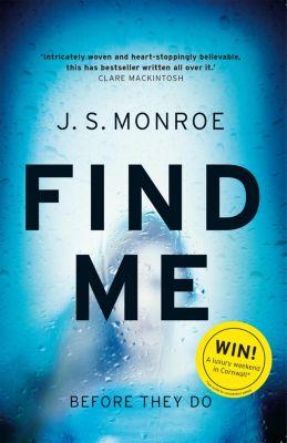 Find Me, J.S. Monroe