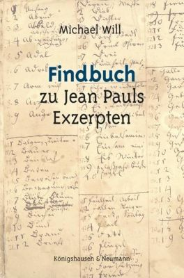 Findbuch zu Jean Pauls Exzerpten - Michael Will pdf epub