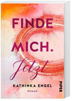 Finde mich. Jetzt - Kathinka Engel pdf epub