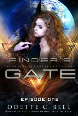 Finder's Gate: Finder's Gate Episode One, Odette C. Bell