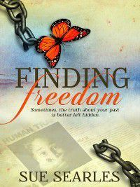 Finding Freedom, Sue Searles