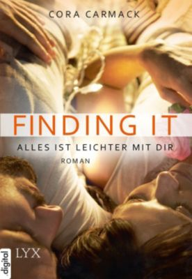 Finding it - Alles ist leichter mit dir, Cora Carmack