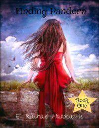 Finding Pandora: Book One, E. Rachael Hardcastle