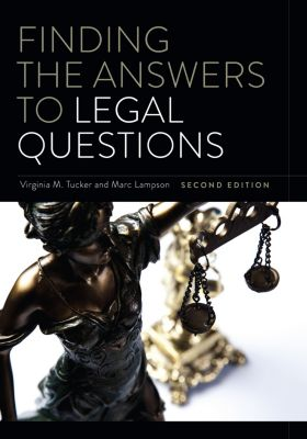 Finding the Answers to Legal Questions, Second Edition, M. Tucker, Lampson