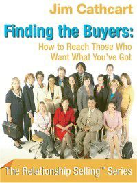 Finding the Buyers, Jim Cathcart