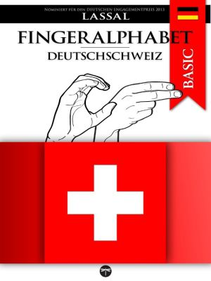 Fingeralphabet BASIC: Fingeralphabet Deutschschweiz, Lassal