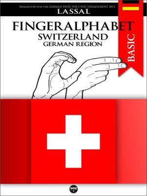 Fingeralphabet BASIC: Fingeralphabet Switzerland – German Region, Lassal