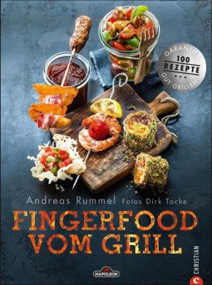 Fingerfood vom Grill - Andreas Rummel |