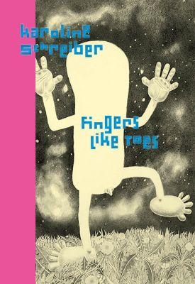 Fingers like Toes - Karoline Schreiber pdf epub