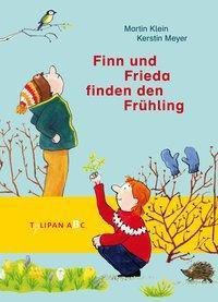 Finn und Frieda finden den Frühling, Martin Klein