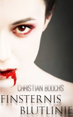 Finsternis - Blutlinie, Christian Boochs