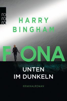 Fiona: Unten im Dunkeln, Harry Bingham